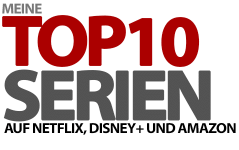 Meine Top 10 Streaming-Serien 2021