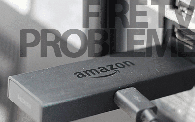 8 weitere Probleme mit dem Amazon Fire TV und Lösungen für: Updates, Ton-Qualität, WLAN …